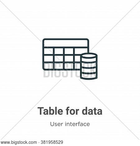 Table for data icon isolated on white background from user interface collection. Table for data icon