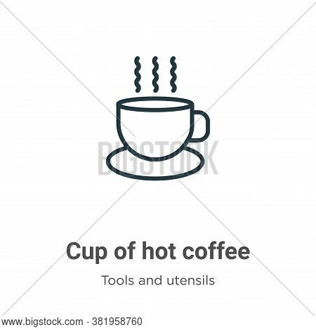 Cup of hot coffee icon isolated on white background from tools and utensils collection. Cup of hot c