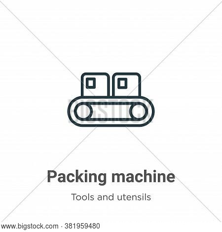 Packing machine icon isolated on white background from tools and utensils collection. Packing machin