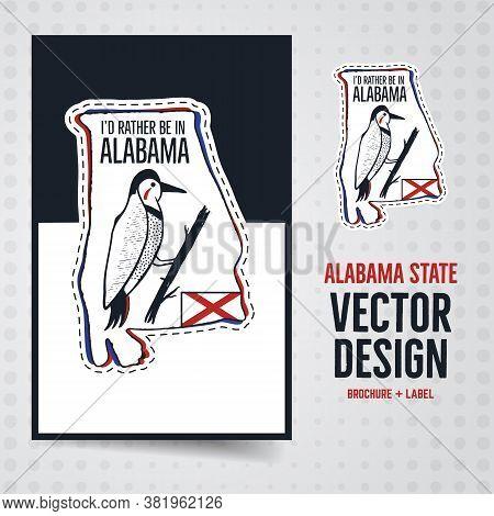 Vintage Alabama Badge And Brochure Illustration Design. Us State Emblem With Text - Id Rather Be In