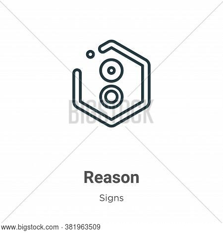 Reason symbol icon isolated on white background from signs collection. Reason symbol icon trendy and