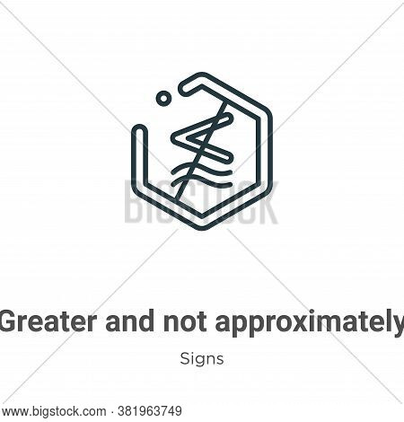 Greater And Not Approximately Equal To Symbol Icon From Collection Isolated On White Background.