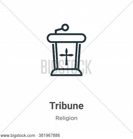 Tribune icon isolated on white background from religion collection. Tribune icon trendy and modern T