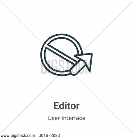 Editor icon isolated on white background from user interface collection. Editor icon trendy and mode