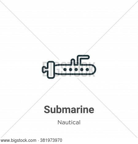 Submarine icon isolated on white background from nautical collection. Submarine icon trendy and mode