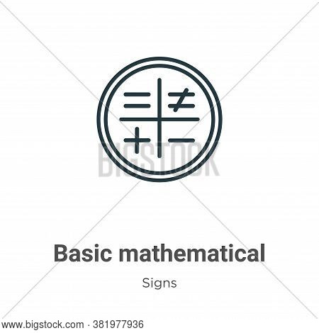 Basic mathematical symbols icon isolated on white background from signs collection. Basic mathematic
