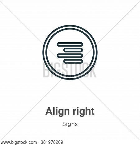 Align right icon isolated on white background from signs collection. Align right icon trendy and mod