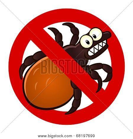 Anti Tick Sign