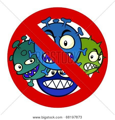 Anti disease sign with a funny cartoon virus. poster