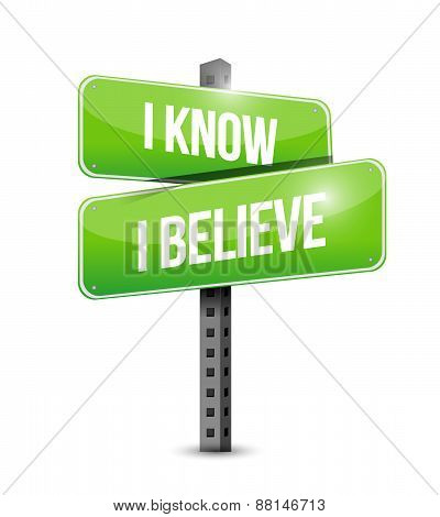 I Know I Believe Road Sign Illustration