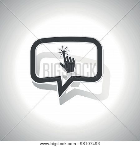 Curved hand cursor message icon