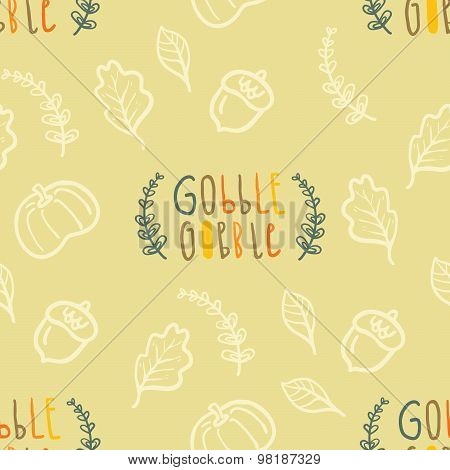 Autumn seamless vector pattern with hand lettering Gobble Gobble