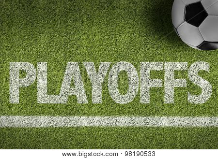 Soccer field with the text: Playoffs
