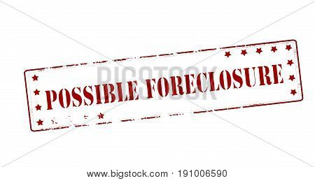 Stamp with text possible foreclosure inside vector illustration