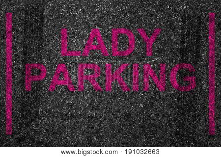 Reserved Car Park Slot With Paint Text Word Lady Parking, Woman Driver Driving Stop Space