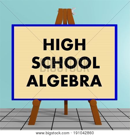 High School Algebra Concept