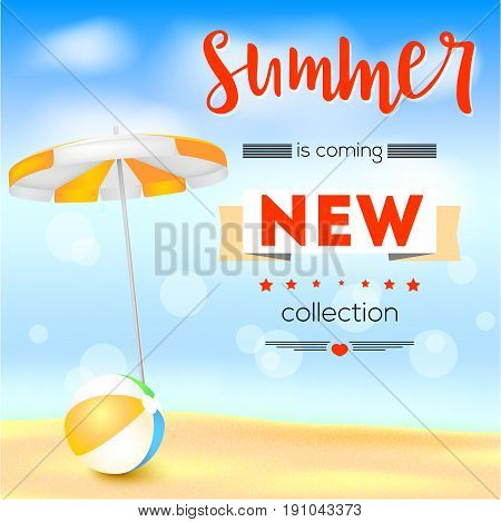 Selling ad banner, vintage text design. Summer, new collection is coming. The sandy beach background with sun umbrella and bouncy ball. Template for online shopping, advertising actions.