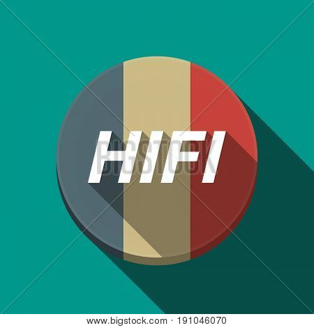 Long Shadow  Round Button With    The Text Hifi