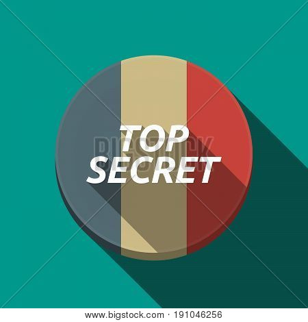 Long Shadow  Round Button With    The Text Top Secret