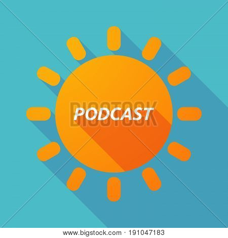 Long Shadow Sun With    The Text Podcast