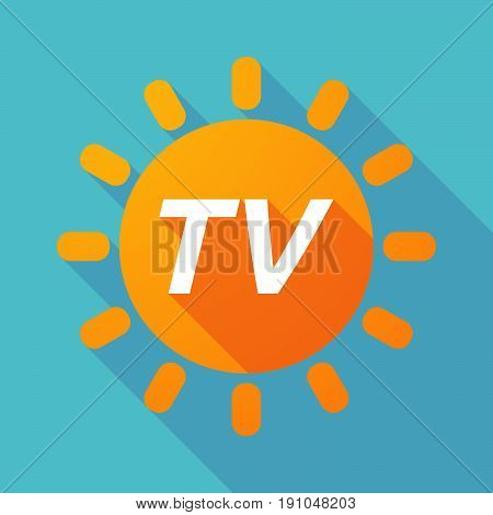 Long Shadow Sun With    The Text Tv