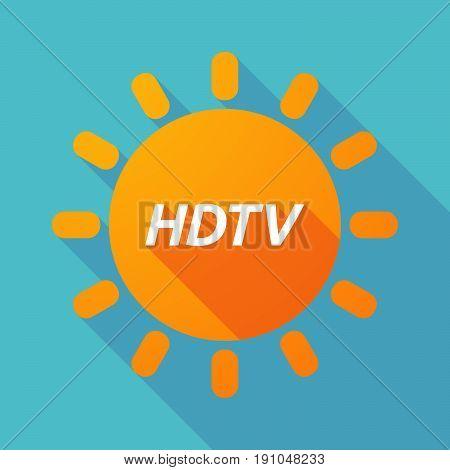 Long Shadow Sun With    The Text Hdtv