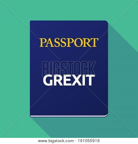 Long Shadow Passport With  The Text Grexit