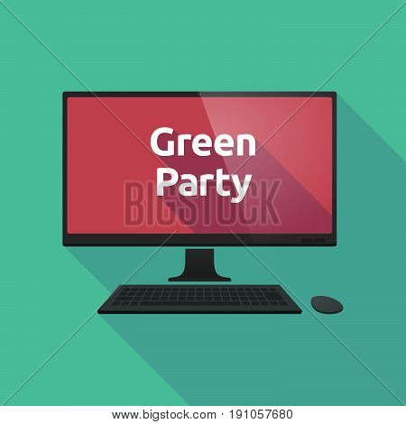 Long Shadow Computer With  The Text Green Party