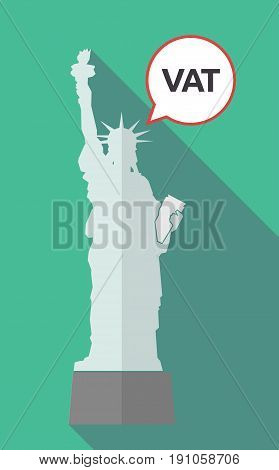 Long Shadow Statue Of Liberty With  The Value Added Tax Acronym Vat
