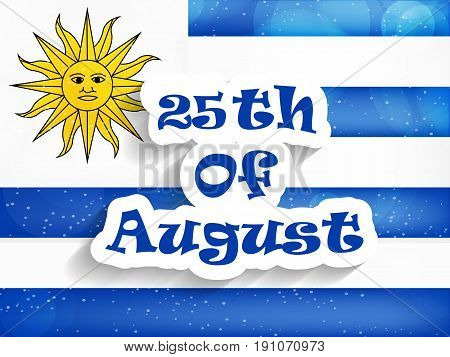 illustration of 25th of August text on the background of Uruguay Flag on the occasion of Uruguay Independence day