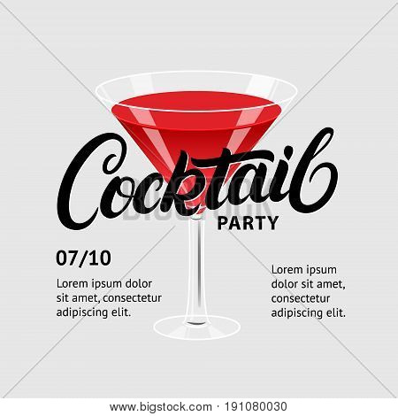Cocktail party. Martini glass. Hand written lettering poster. Invitation for night club,restaurant, cafe, bar. Vector illustration.