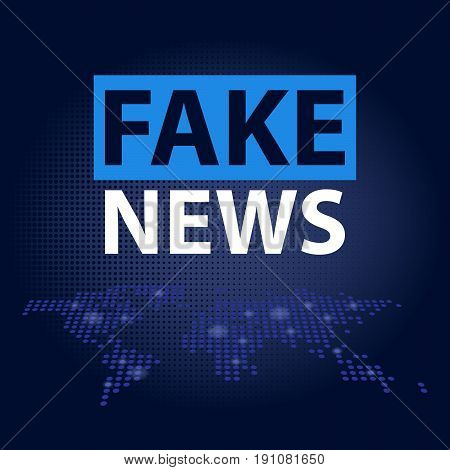 Fake News headline in blue dotted world map background. Vector illustration.