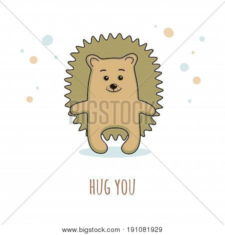 Cute prickly hedgehog in a cartoon style with inscription Hug you. Vector design suitable for greeting cards or T-shirts.