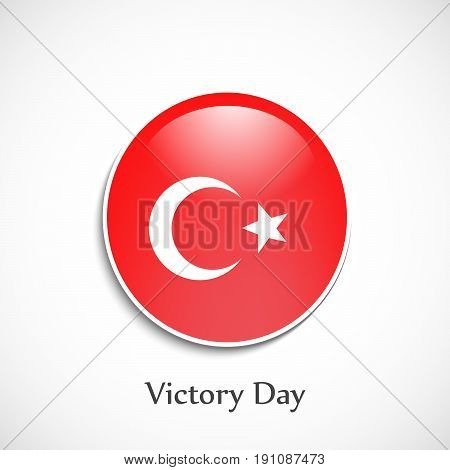 illustration of button in turkey flag background with Victory Day text on the occasion of Turkey independence day