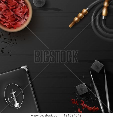 Vector hookah flat lay with shisha tobacco in bowl, charcoal, tongs, menu holder, hose and copyspace on black wooden table top view