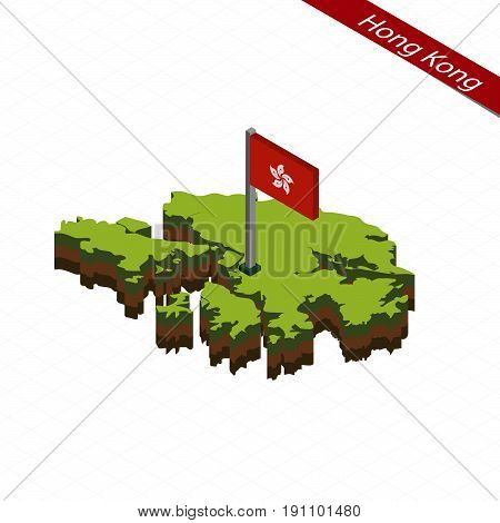 Hong Kong Isometric Map And Flag. Vector Illustration.