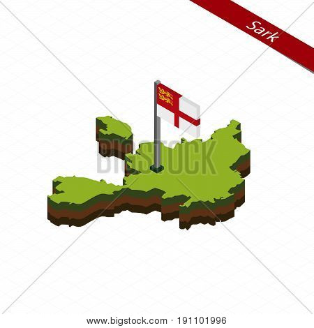 Sark Isometric Map And Flag. Vector Illustration.