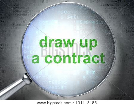 Law concept: magnifying optical glass with words Draw up A contract on digital background, 3D rendering
