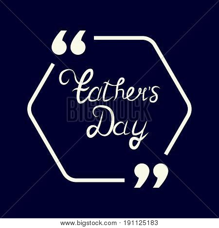 Happy Fathers Day.Happy fathers day card retro type font.