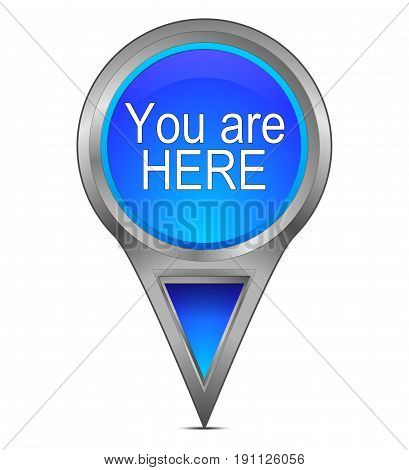 glossy blue You are Here Map Pointer - 3D illustration