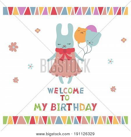 Cute little cartoon hare. Greeting card with cartoon hare. Welcome to my Birthday.