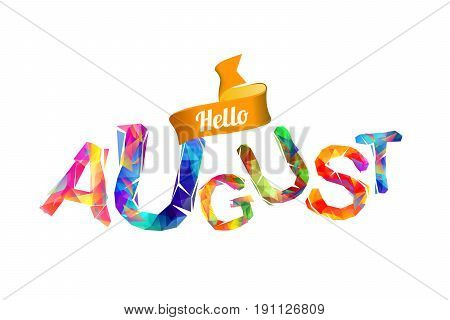 Hello August. Triangular Letters