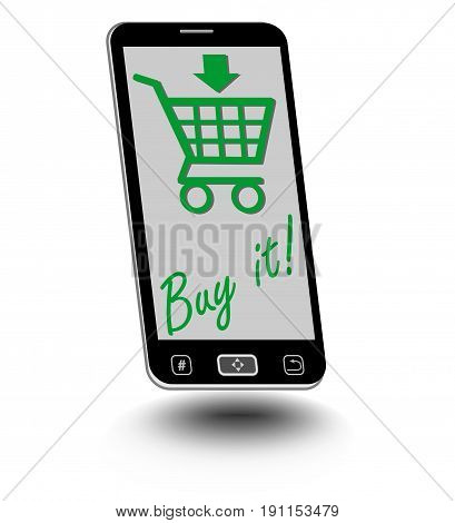 Smartphone with green shopping cart and inscription buy it on the display. Challenge to buy via internet