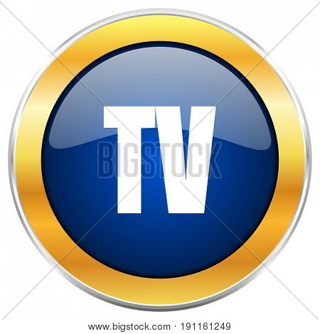 Tv blue web icon with golden chrome metallic border isolated on white background for web and mobile apps designers.