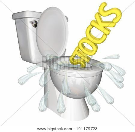 Stocks Flushing Down Toilet Falling Low Prices 3d Illustration