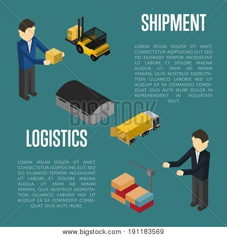 Logistics shipment isometric vector illustration. Warehouse terminal, forklift truck, cargo crane, delivery manager, commercial truck icon. Freight shipping, cargo transportation, logistics management