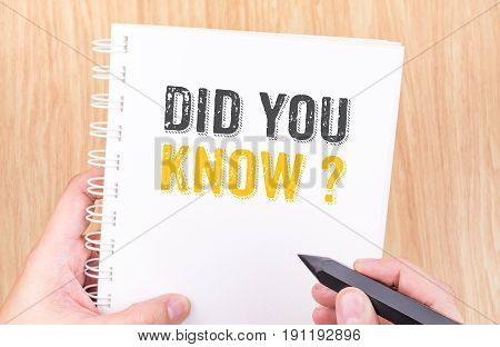 Did You Know? Word On White Ring Binder Notebook With Hand Holding Pencil On Wood Table,business Con