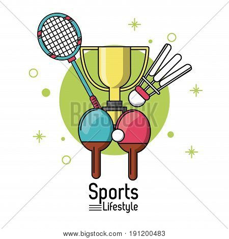 colorful poster of sports lifestyle with rackets of badminton and ping pong and trophy vector illustration