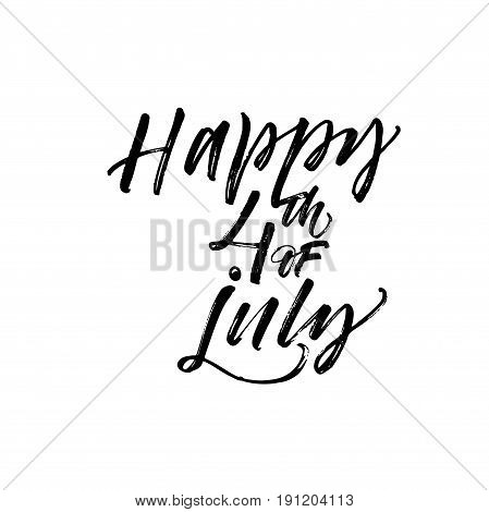 Happy 4th of july card. Independence Day of America. Ink illustration. Modern brush calligraphy. Isolated on white background.