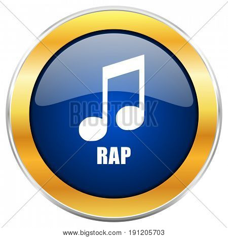 Rap music blue web icon with golden chrome metallic border isolated on white background for web and mobile apps designers.